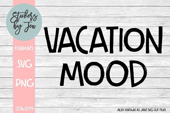 Vacation Mood svg cut file