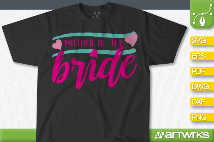 Bride squad SVG files for Cricut   Mother of the Bride
