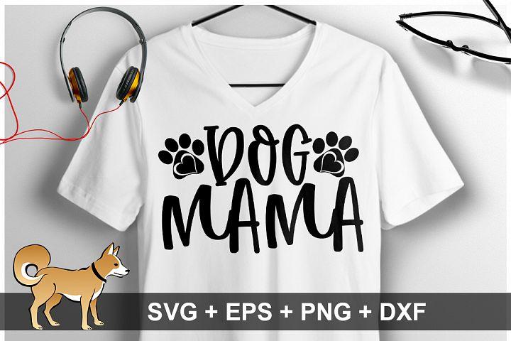 Dog Mama SVG Design