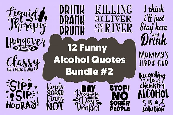 12 Funny Drinker Quotes Cut Files Bundle SVG DXF PNG PDF JPG
