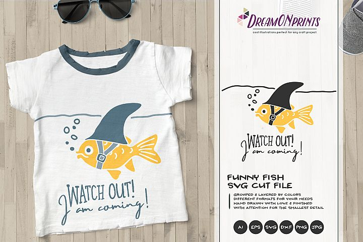 Watch OUT! | Fun Fish SVG | Funny Shark Illustration