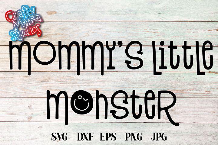 Mommys Little Monster SVG Sublimation, Halloween SVG