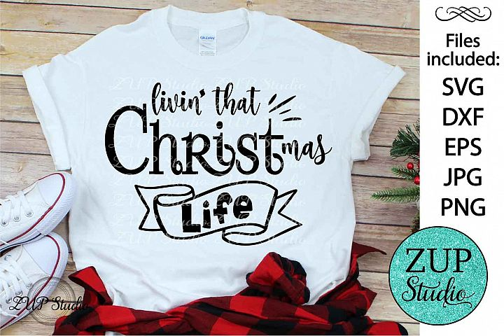 Living that Christmas life SVG Design Cutting Files 325