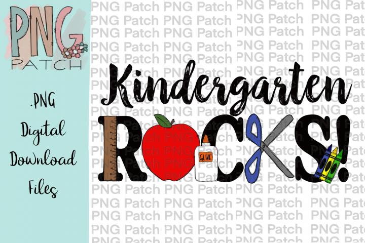 Kindergarten Rocks, Student PNG File, School Sublimation