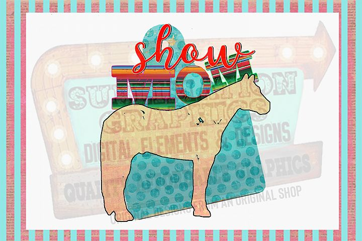Horse Show Mom Sublimation Digital Download