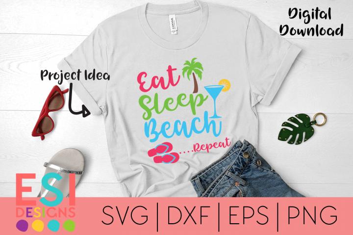 Beach SVG | Eat, Sleep, Beach, Repeat| SVG, DXF, EPS & PNG