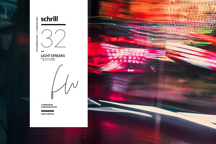 Schrill - Light Streaks
