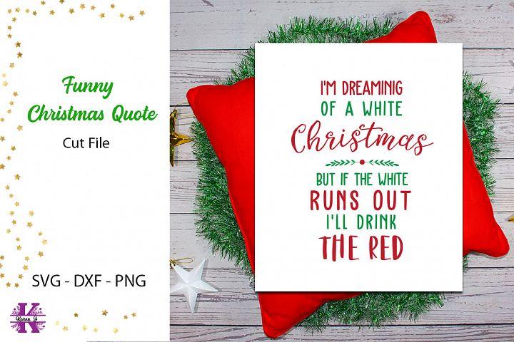 Funny Christmas Saying SVG Cut file
