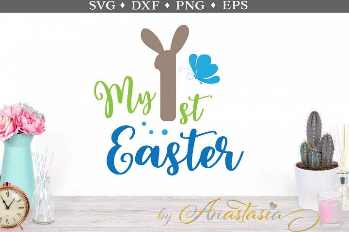 My First Easter SVG Cut Files