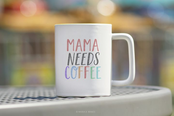 Mommy Needs Coffee Funny Quote Clipart PNG for Sublimation