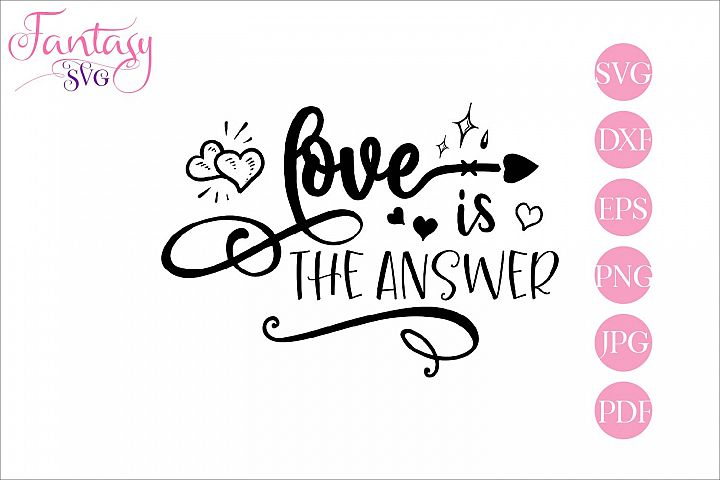 Love is the answer - svg cut file