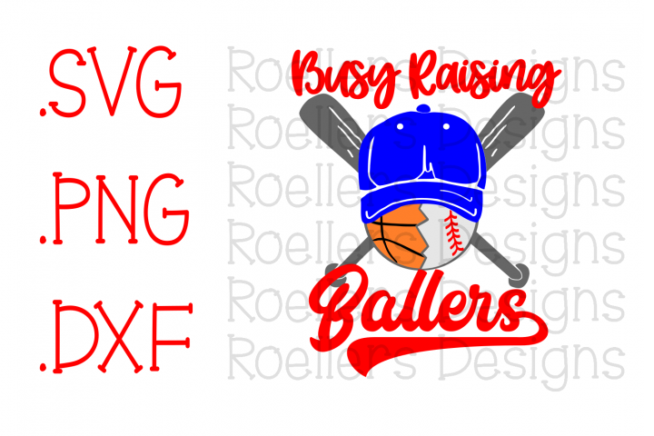 Busy Raising Ballers SVG, Baseball Mom Svg, basketball Mom SVG, Baseball svg, Basketball Svg, Sports Svg, Cricut, Silhouette, basketball svg