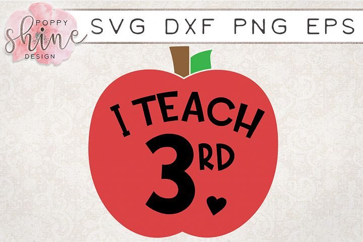 I Teach 3rd SVG PNG EPS DXF Cutting Files