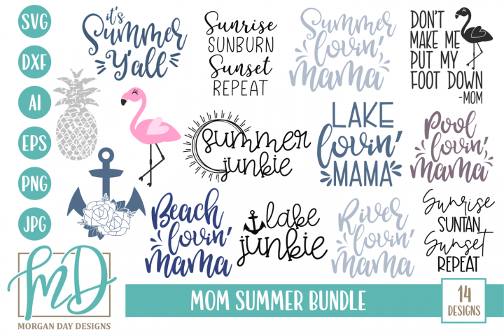 Beach - Lake - Pool - Mom Quotes - Mom Summer Bundle SVG