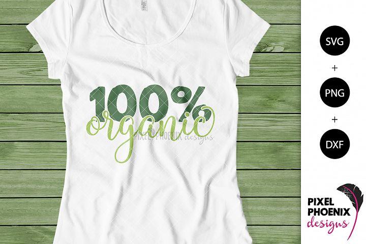 100 percent Organic SVG cut file