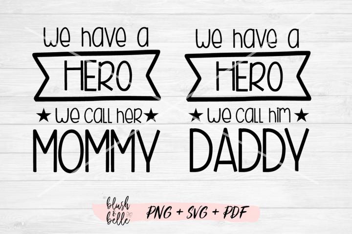 We Have A Hero Bundle - PNG, SVG, PDF