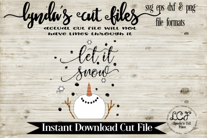 Let it Snow Snowman 2//Winter//SVG//EP