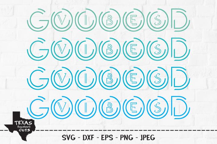 Good Vibes SVG, Cut File, Summer Shirt Design, Beach Life