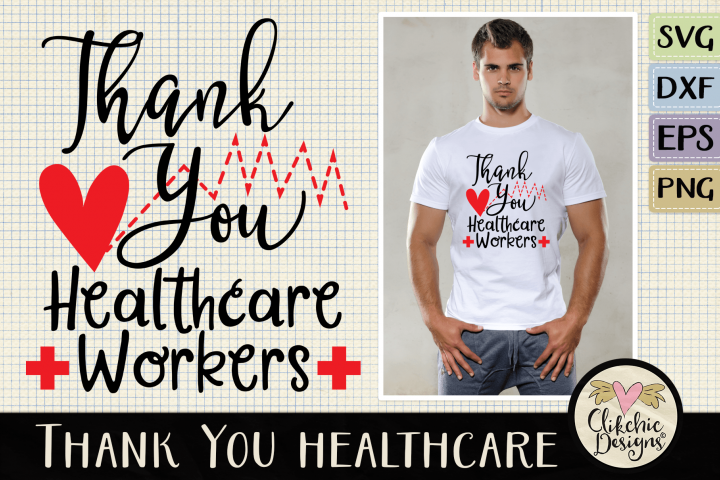 Thank You Healthcare Workers SVG - Healthcare Heroes