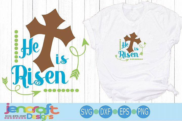 He is Risen Easter Christian SVG, Eps, Dxf, Png