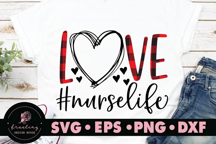 Love Nurselife SVG DXF EPS PNG