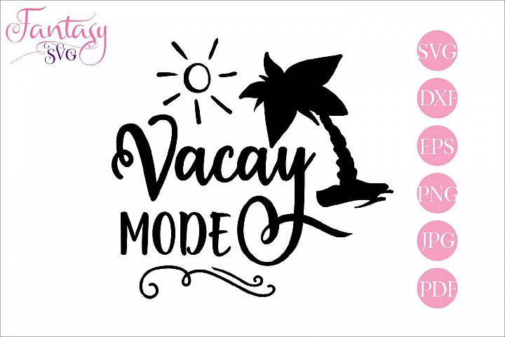 Vacay mode - svg cut file