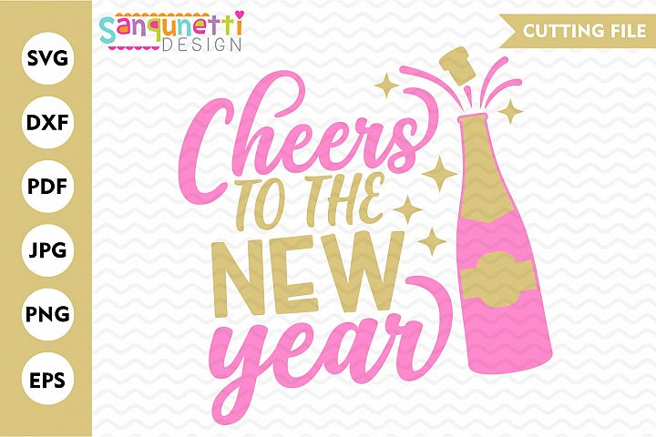 Cheers to the new year svg, 2020 celebration cutting file