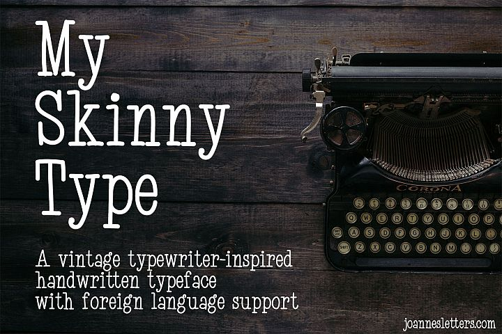 My Skinny Type | A vintage typewriter-inspired handwritten
