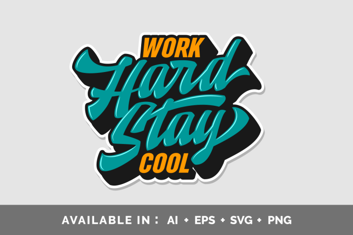 Work Hard Stay Cool Typography