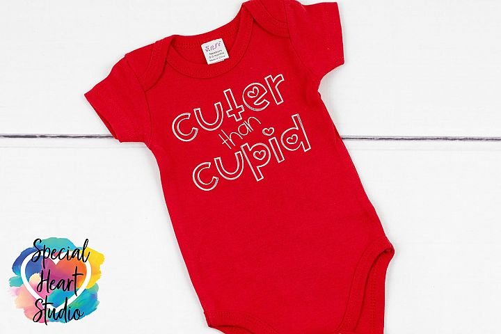 Cuter than Cupid SVG - Valentine cut file
