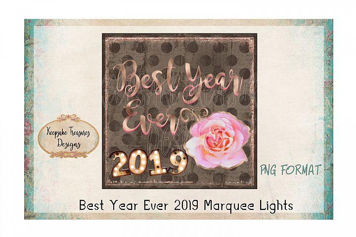 Best Year Ever 2019 Marquee Lights Design