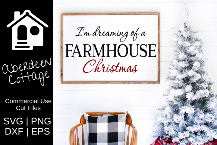 Dreaming of a Farmhouse Christmas 2 SVG Design