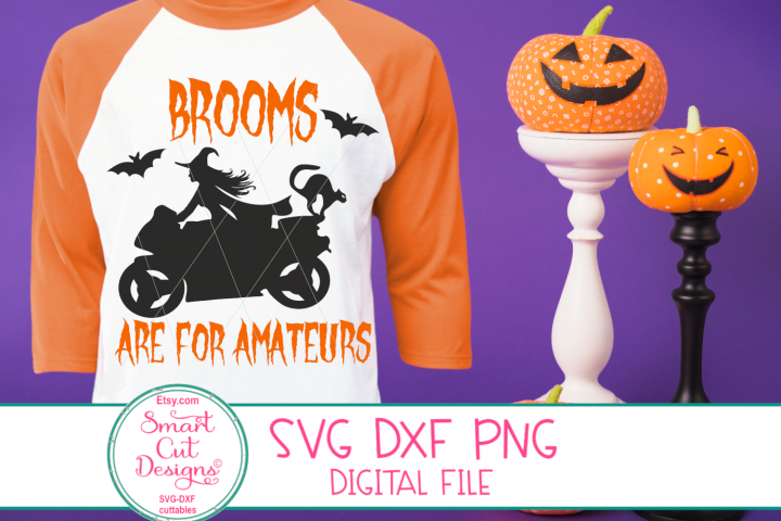 Brooms Are For Amateurs SVG, Motorcycle, Witch On Motorcycle