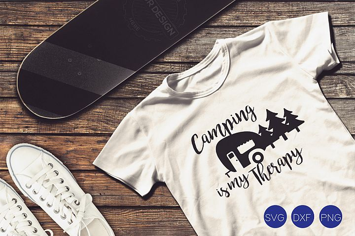 Camping is my Therapy SVG, DXF, PNG Cut Files