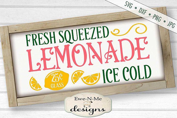 Lemonade - Fresh Squeezed - Summer - Lemonade Sign - SVG DXF