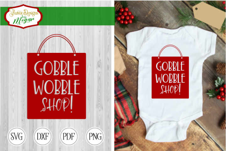 Gobble Wobble Shop svg - Christmas Cut file