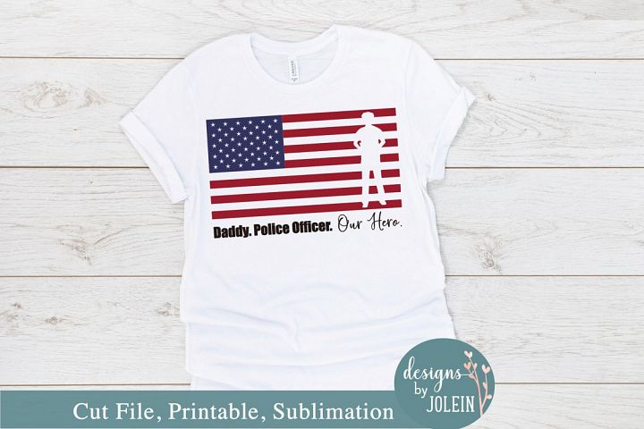 Daddy. Police. Hero. SVG, png, eps, sublimation, printable