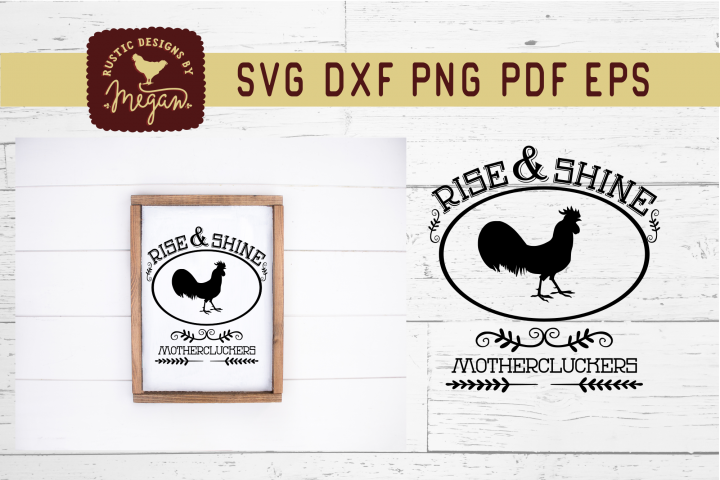Rise & Shine Mother Cluckers Funny Farmhouse SVG