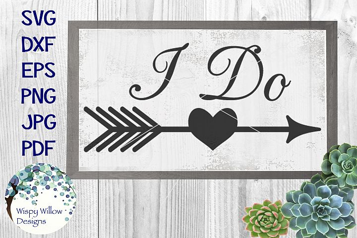 I Do | Wedding Heart Arrow Sign SVG Cut File
