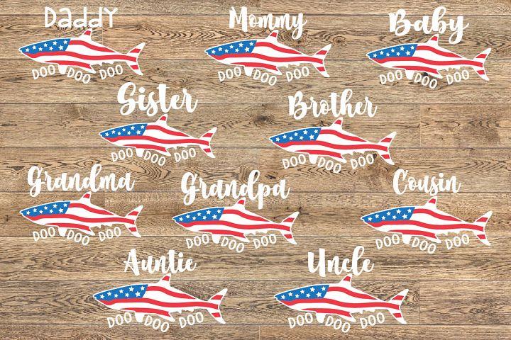 All Family Shark USA Flag Doo Doo Doo SVG 4th of July 1451S