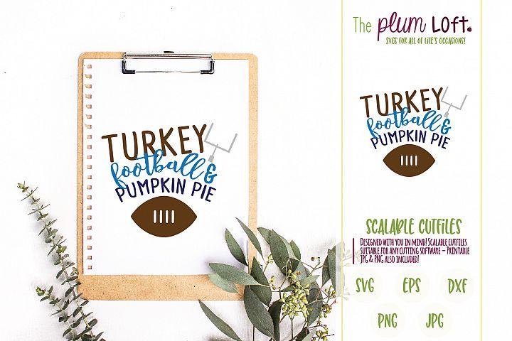 Turkey, Football and Pumpkin Pie - SVG Design
