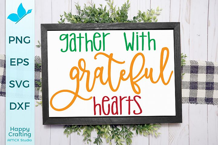 Gather With Grateful Hearts - A Cozy Fall Cut File