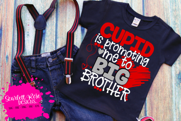 Cupid is Promoting me to Big Brother - Valentines Day SVG