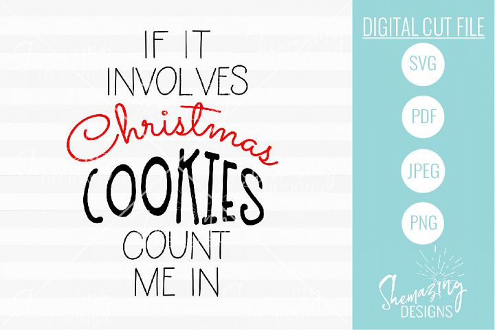 If It Involves Christmas Cookies, Count Me In