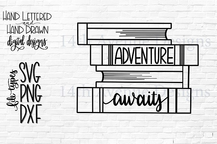 Adventure Awaits SVG, Book Lover Cut File, Indoorsy SVG