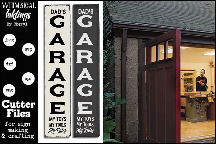 My Toys My Tools My Rules-Vertical Garage SVG