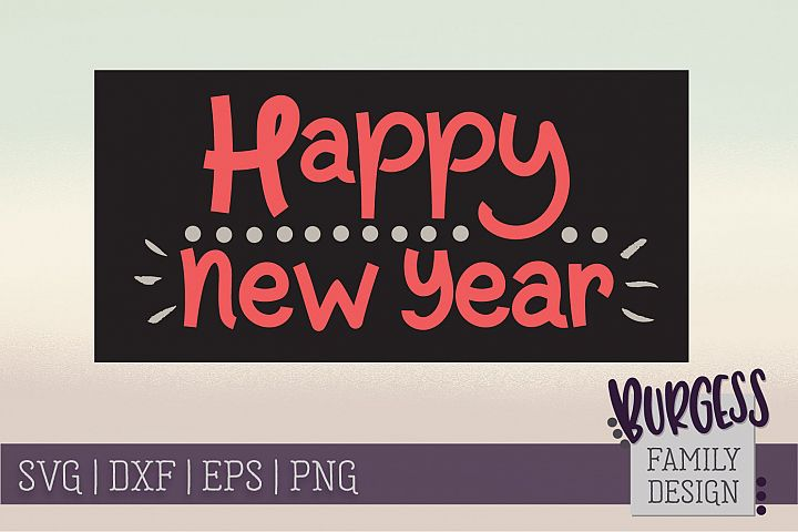 Happy New Year | SVG DXF EPS PNG