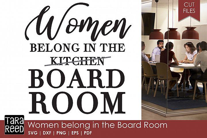Women belong in the Board Room - Female Empowerment
