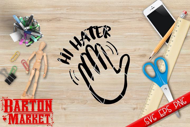 Hi Hater SVG / EPS / PNG 1
