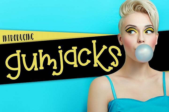 Gumjacks